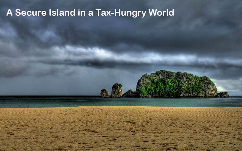 A Secure Island in a Tax-Hungry World